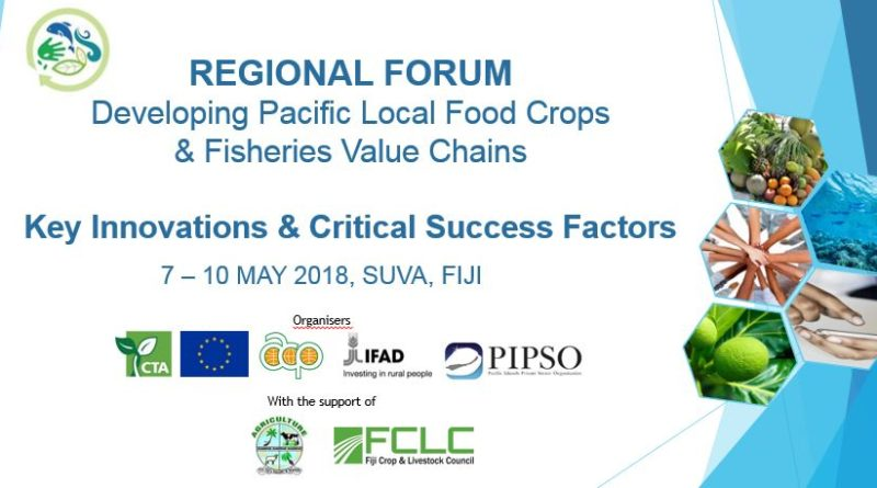 Developing Pacific Local Food Crops & Fisheries Value Chains – Key Innovations & Critical Success Factors